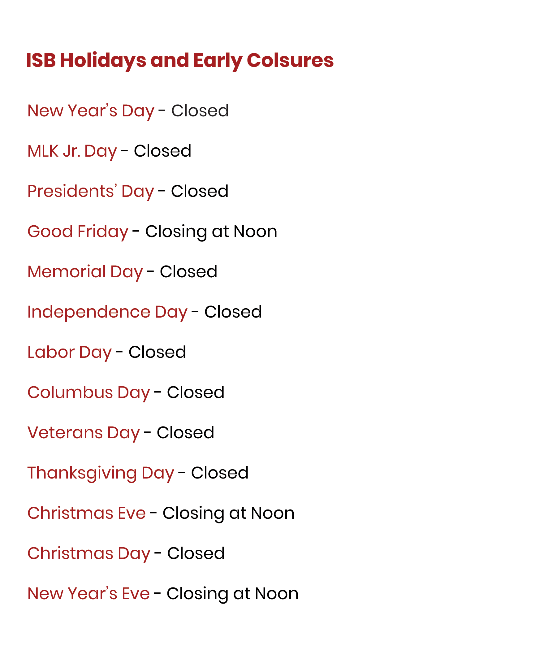 Bank Holidays and Early Closures
