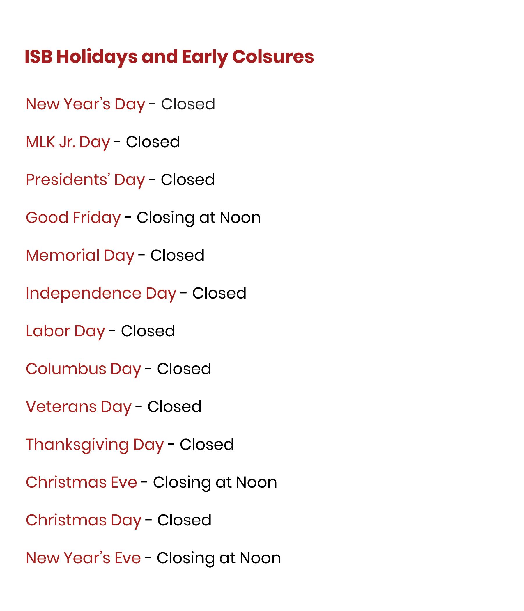 Bank Holidays and Early Closures